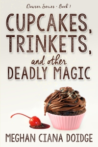 Cupcakes, Trinkets and Other Deadly Magic